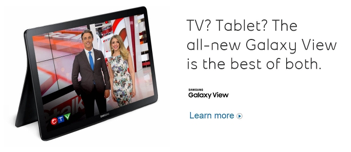 TV? Tablet? The all-new Galaxy View is the best of both.