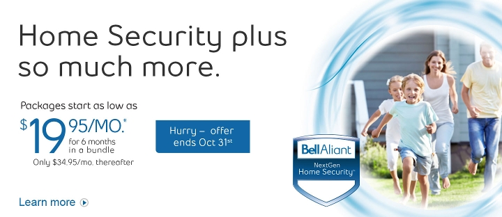 Home Security plus so much more.  Packages start as low as $19.95/mo. for 6 months in a bundle.  Hurry - offer ends Oct. 31st.  Learn more.